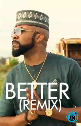 Banky W - Better Remix (Cover) Ft. Tekno
